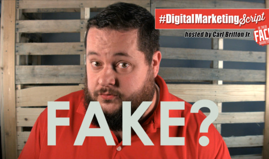 #DigitalMarketingScript Episode 40: Don't Post Fake News!