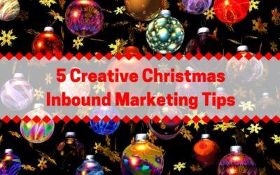 5 Creative Christmas Inbound Marketing Tips